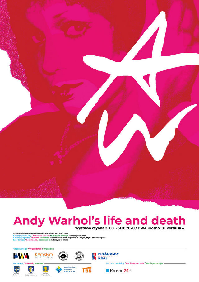 Andy Warhol´s life and death - BWA Krosno, ul. Portiusa - 21. august 2020 - 31. október 2020